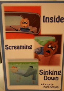 Inside, Screaming Sinking Down, Berenstain Bears